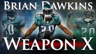 Brian Dawkins - Weapon X
