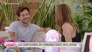 Fernando Dente habló de todo con Vero - Cortá por Lozano 2019