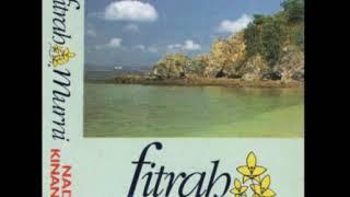 Download Nadi Kinanah - Fitrah Murni 1995 (Audio)