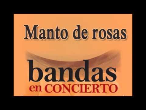 Manto de rosas (Bandas en Concierto) - Alfredo Mejía