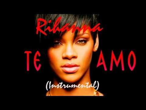 Rihanna - Te Amo (Remake/Instrumental)