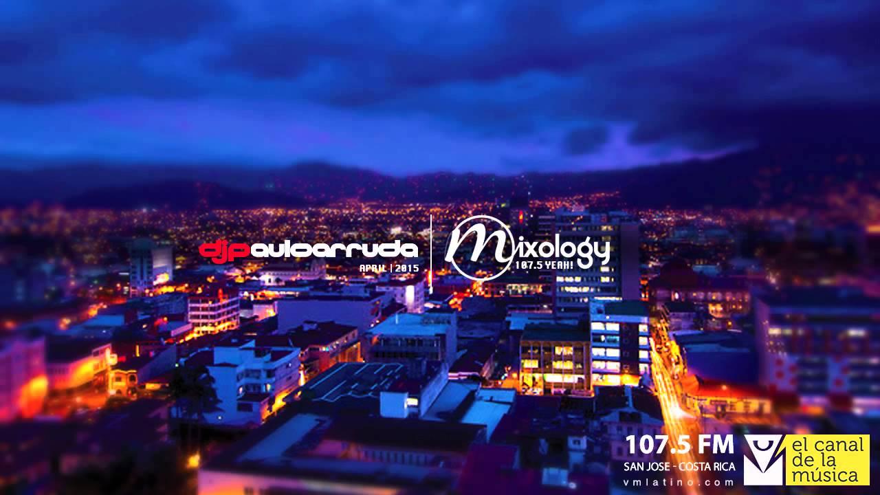DJ Paulo Arruda LIVE - Mixology 107 5 FM San Jose, Costa Rica