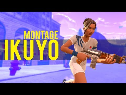 Fortnite Montage - Ikuyo