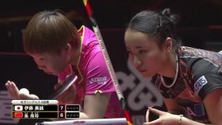 女子シングルス4回戦 伊藤美誠 vs 朱 雨玲 第1ゲーム