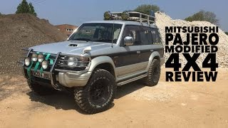 Owning A Mitsubishi Pajero, Modified 4X4 Review