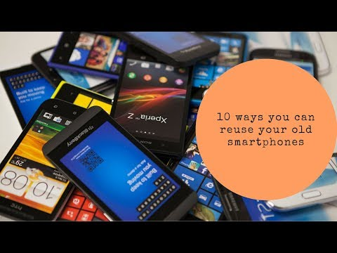 10-ways-you-can-reuse-your-old-smartphones