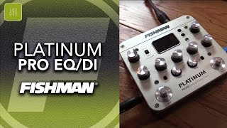 Fishman Platinum Series DI/Preamps featuring Greg Koch