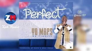 Yo Maps - Perfect [Audio] | Zambian Music 2019.mp3