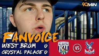 Palace move up the PL in Pardew's first WBA game! | West Brom 0-0 Crystal Palace | FanVoice