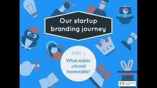Our Startup Branding Journey - What Makes A Brand Memorable?
