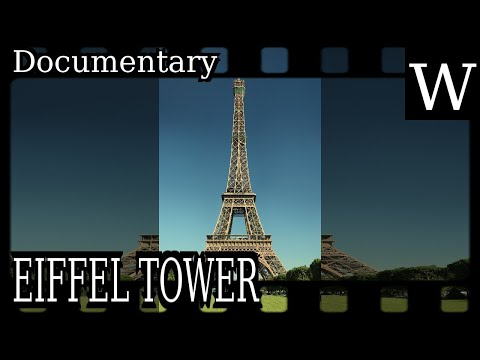 EIFFEL TOWER - WikiVidi Documentary