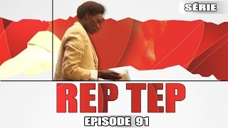 Rep Tep - Episode 91 - (MBR)