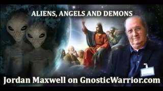 Jordan Maxwell on Aliens, Angels and Demons - Gnostic Warrior #13
