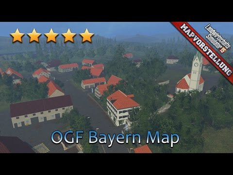 LS 15 Mapvorstellung #180 ★ OGF Bayern Map LS15 by Bobo