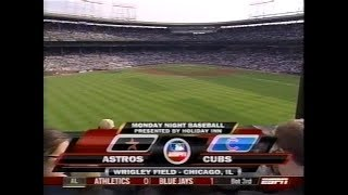 113 - Astros at Cubs - Monday, August 4, 2008 - 6:05pm CDT - ESPN