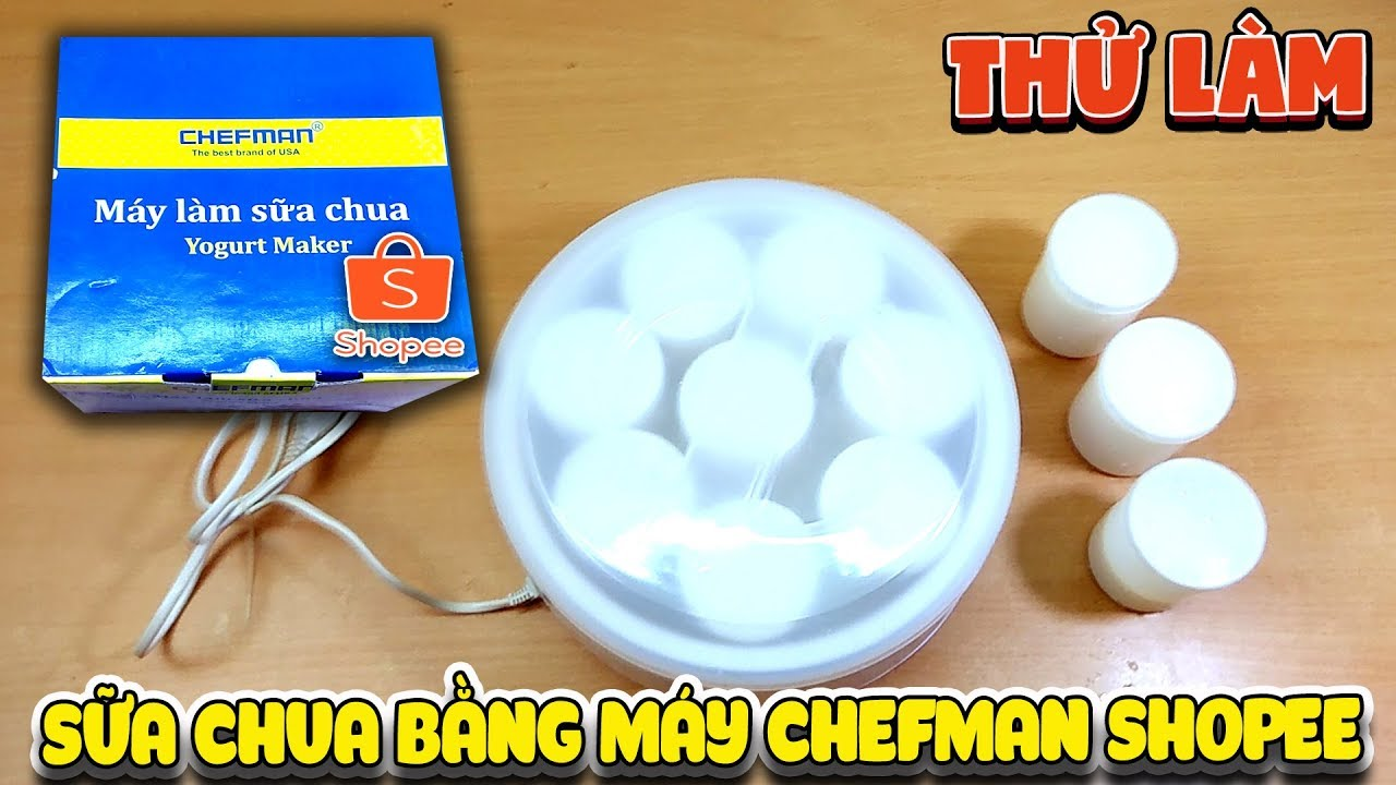Thử làm sữa chua bằng máy Chefman Shopee ( Yoghurt  Machine ) | Văn Hóng