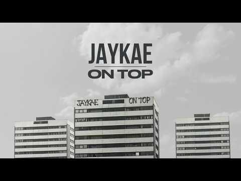 Jaykae – On Top