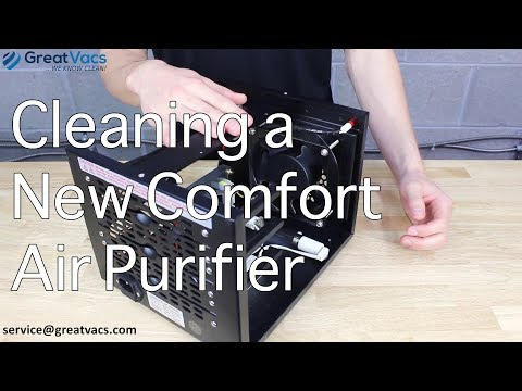 How To Clean The Fan On New Comfort Air Purifiers