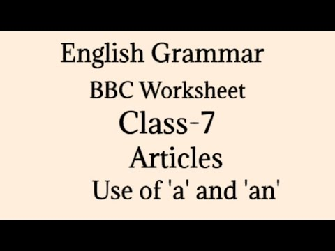 English Grammar||Practice Set Of Articles||BBC Worksheet Of Articles  Class-7 - YouTube