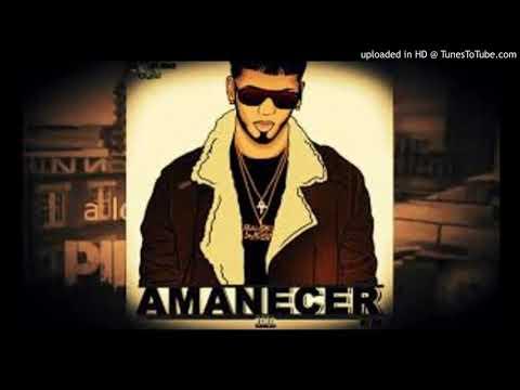 Amanecer Anuel AA Remix Dj Tillito