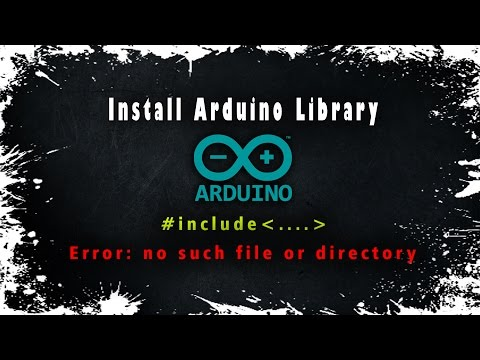 How To Download And Upload Library Of Arduino