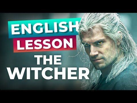 Learn English With The Witcher [Advanced Lesson]