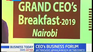 500 E.African CEO's gather in Nairobi giving SME Leaders a chance to network | BUSINESS TODAY