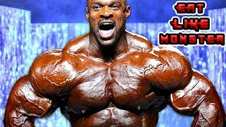 EAT LIKE MONSTER   RONNIE COLEMAN MOTIVATION 2019