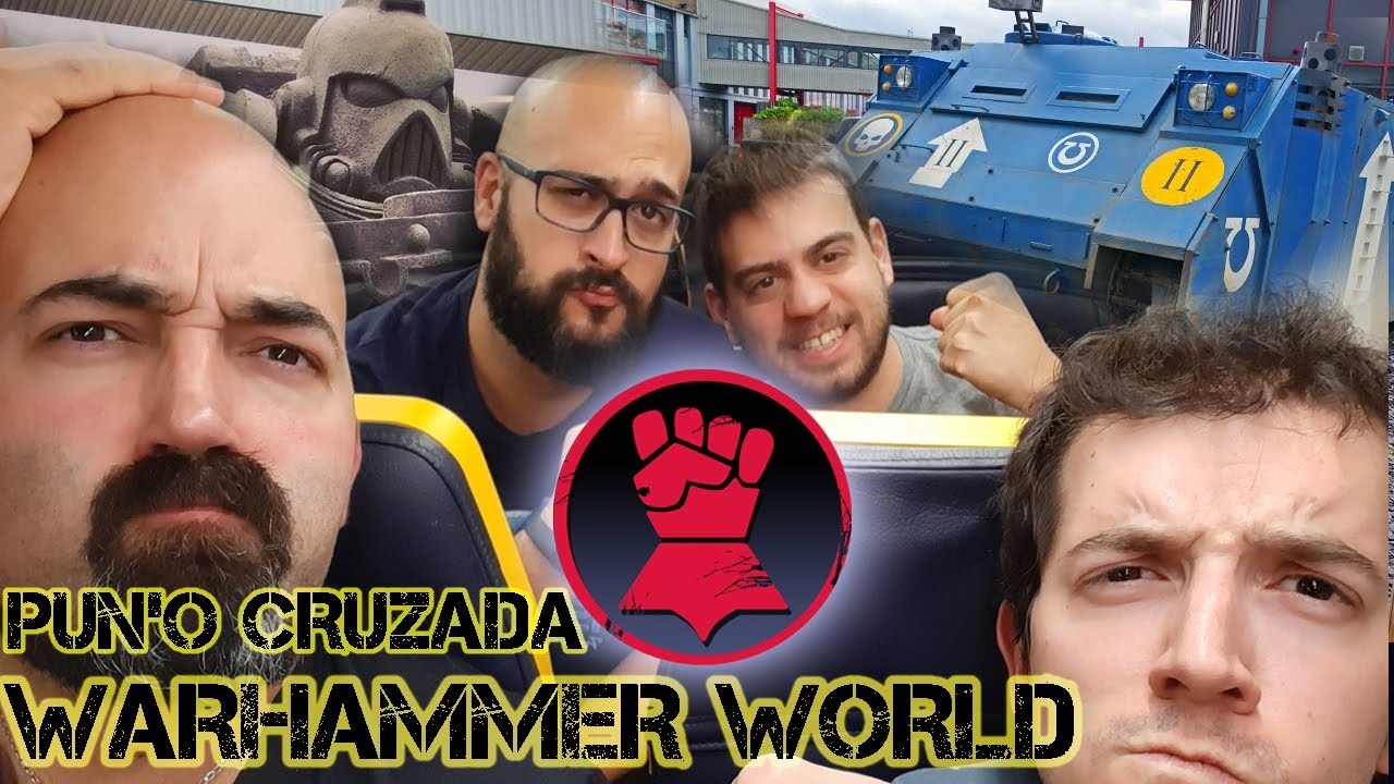 PUÑOCRUZADA A WARHAMNMER WORLD!!!: Episodio 1. El viaje.
