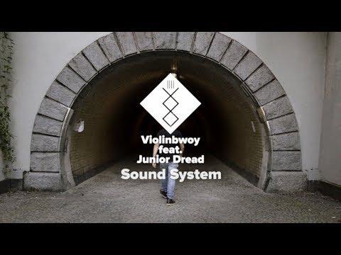 Violinbwoy ft Junior Dread - Sound System (Music Video)