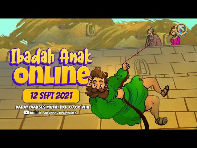Ibadah Anak Online   12 September 2021