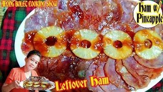 HAM WITH PINEAPPLE/ LEFTOVER HAM/HOW TO COOK HAM/HAM RECIPE