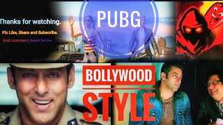 PUBG Funny Moments #1 | Bollywood Style 😎😂