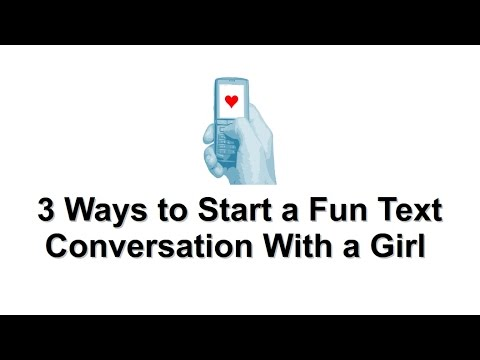 How to start a conversation over text with a girl