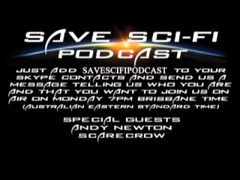 SSF Podcast #10 - The Librarian Ep2, Scifi News Guest Andy Newton