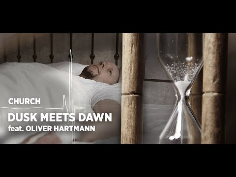 CHURCH - Dusk meets Dawn feat. Oliver Hartmann Official Musicvideo