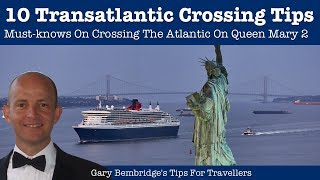 10 Must-Know Cunard Queen Mary 2 Transatlantic Crossing Tips