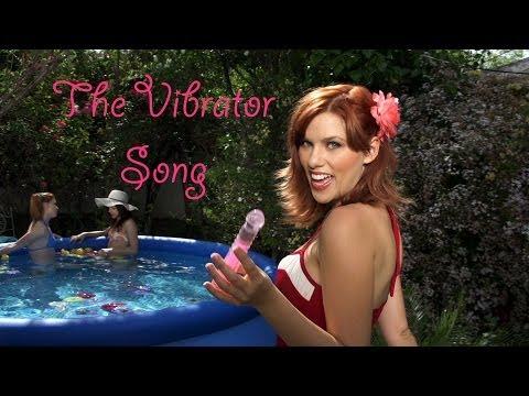 The Vibrator Song