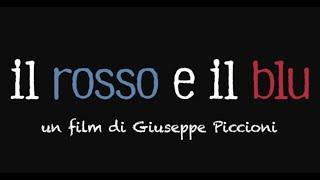 IL ROSSO E IL BLU dal 21 Settembre al Cinema (Trailer)
