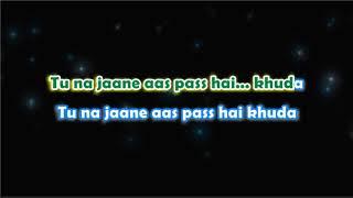 Aas Pass Hai Khuda - Karaoke with Lyrics
