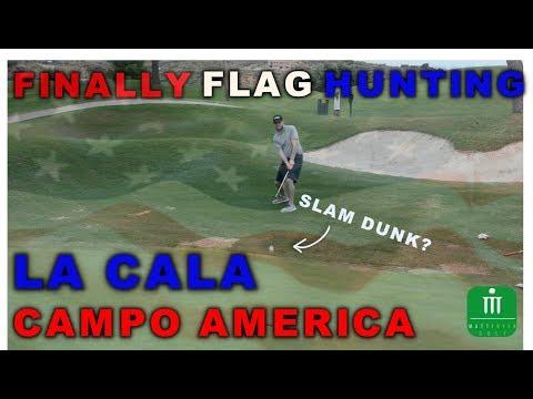 FINALLY FLAG HUNTING   LA CALA CAMPO AMERICA