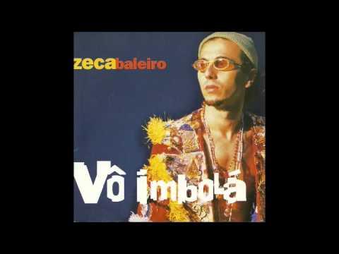 Vô Imbolá - Zeca Baleiro - 1999 - Full Album