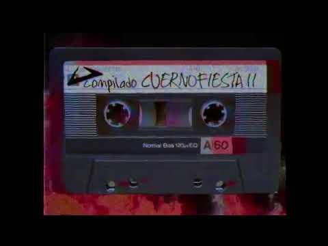 Compilado CUERNOFIESTA II  (Audio Cassette Quality)