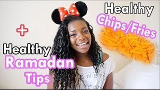 Healthy Chips(fries) Recipe + Healthy Ramadan Tips | #motivationmonday