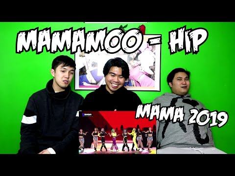 MAMAMOO | HIP MAMA 2019 REACTION