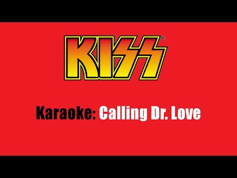 Karaoke: Kiss / Calling Dr. Love