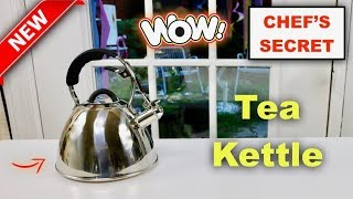😍  CHEF'S SECRET ❤️ Stainless Steel  Tea Kettle - Review      ✅