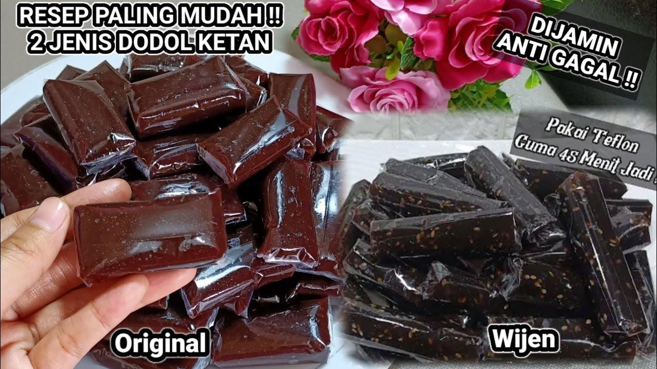 RESEP PALING MUDAH !! 2 JENIS DODOL KETAN. Simpel, Cepat & Anti Gagal !!
