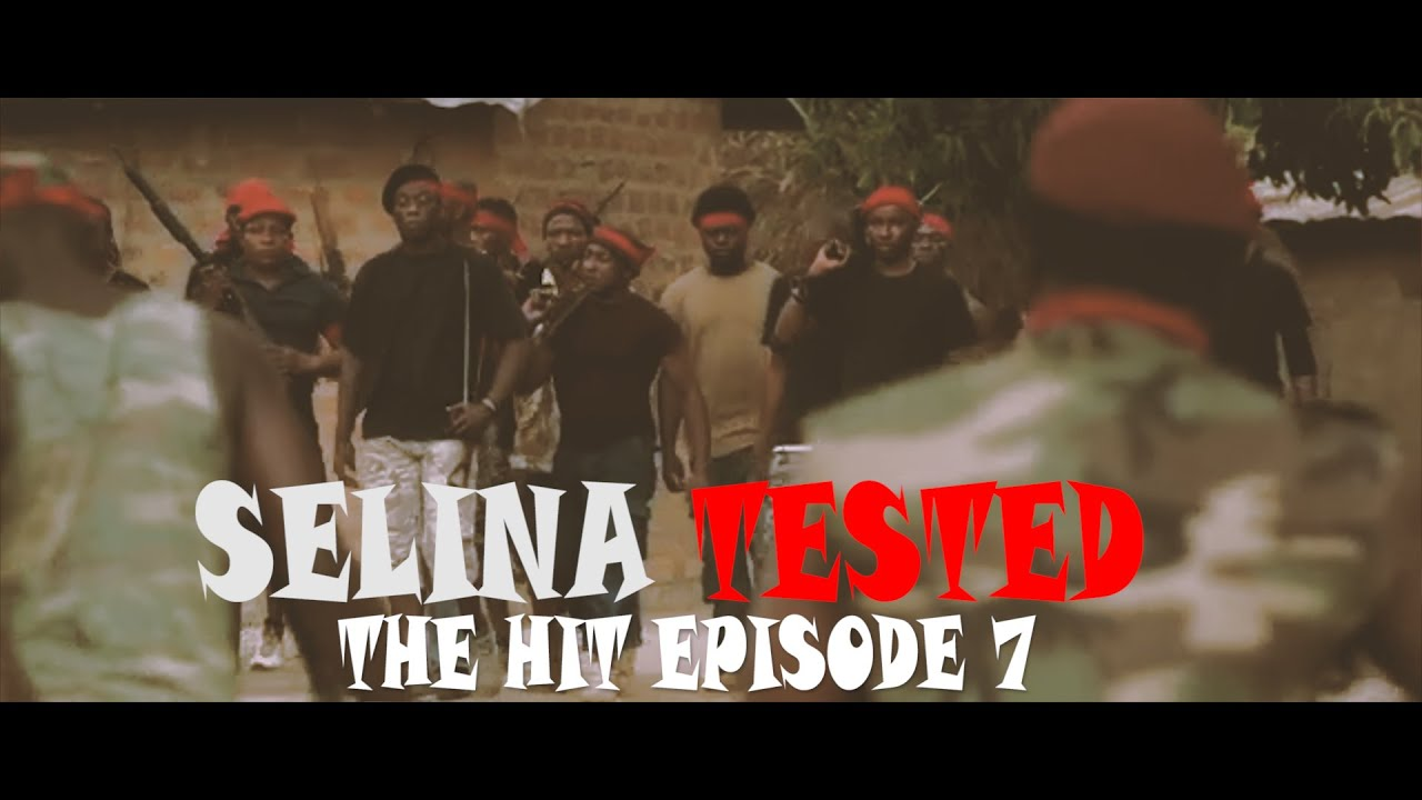 Download SELINA TESTED (EPISODE 7 THE HIT)
