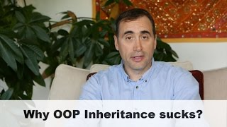 Why OOP inheritance sucks